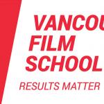 Học bổng hấp dẫn 250,000 CAD từ trường điện ảnh Vancouver (VFS)